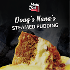 DOUG'S NANA'S STEAMED PUDDING